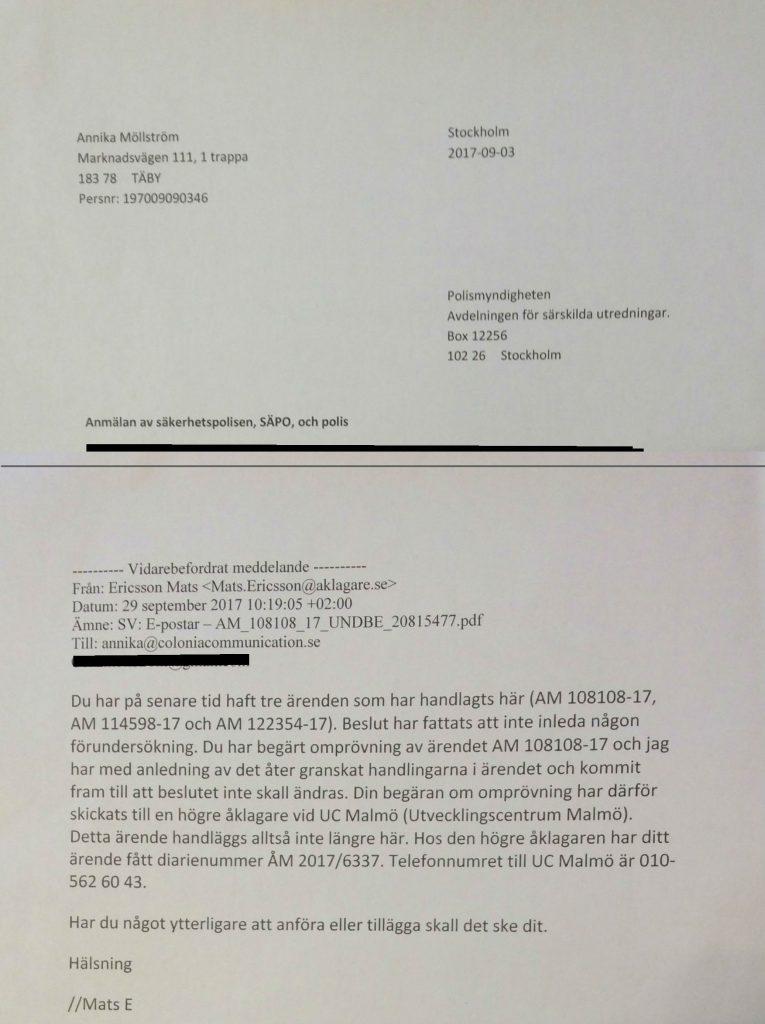 Anmälan av Polisen och även Säpo gav ändå resultat. Plötsligt får jag brev från Särskilda åklagarkammaren i Malmö. Någon har skickat överprövningar dit. Det visade sig vara enheten som granskar tjänstefel inom Polisen. Svaret visar också omfattningen av NATO-korruptionen i vårt rättsväsende. Polisen vill utreda men får inte. Den som är van vid att läsa dessa nätverks kodsystem kan utläsa en hel del från Dnr. Det gäller även de kopior på polisanmälningarna som jag har fått. Man lär sig. Lite tvärvetenskapligt tänkande hjälper. Koder och metaforer är vanligt bland frimurare och katoliker. Kopplingar finns mellan nätverken. Som sagt, man lär sig.