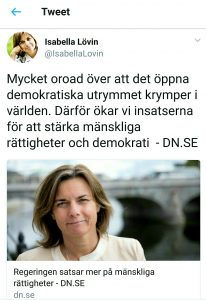Isabella Lövin at Swedish MFA proudly announce the Swedish complete failure to do their own homework. 20171215. It is psyops or simply lack of reality.