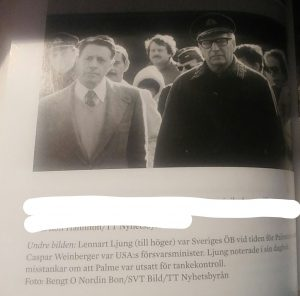 """This is a quote from Gunnar Walls book """"Konspiration Olof Palme"""". The Supreme Commander at the time suspects that Palme is a target of mindcontrol."""