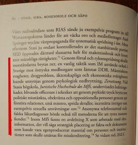 """This is a quote from the Swedish book about Stasi-infiltration in Sweden. """"Inte bara spioner, Stasi-infiltration i Sverige under kalla kriget"""" by Birgitta Almgren."""