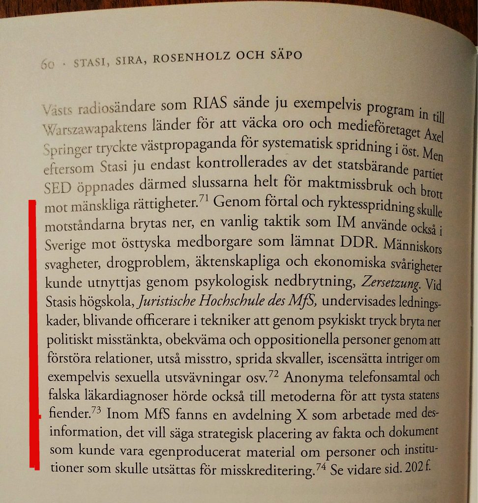 "This is a quote from the Swedish book about Stasi-infiltration in Sweden. ""Inte bara spioner, Stasi-infiltration i Sverige under kalla kriget"" by Birgitta Almgren."