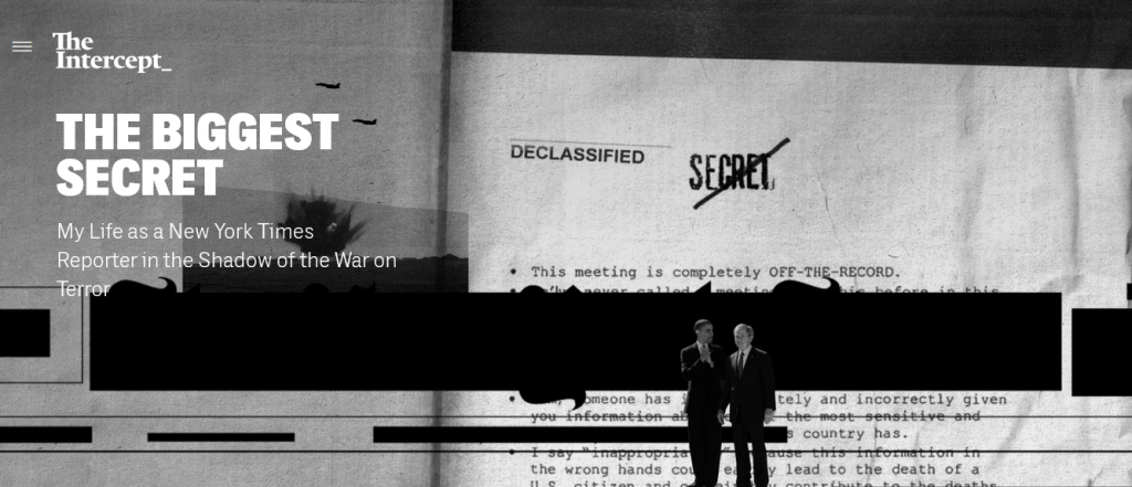 The Intercept tells the story about how difficult it has become to cover national security issues. Tell me about it.