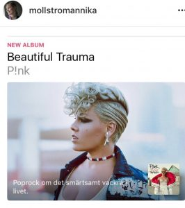 """Dec 2017: I visit a center for abused women. My phones are in flight mode. After the session, I turn on my iPhone and suddenly the device displays this album by Pink: """"Beautiful Trauma"""". I have been awfully abused. Defence point out that they expose me to trauma - that's their intention. They want to break their victims down so they can easily control you. They do this to children as well - try to traumatize them to more easily control them. Swedish Supreme Commander (ÖB) US allowing this horrendous abuse of me and my children and many other children in Sweden. The military and secret service are using their corrupt network to block us from justice and follow through their agenda. I have been assigned with the feminist color - Pink. That album """"Beautiful Trauma"""" is just soo convenient. To sum up: they use all their tools as soft power and propaganda."""