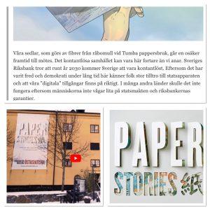 Östasiatiska museet berättar om paporets underbara historia. Och dess framtid. Snowden föredrar säkert papper i många fall men av andra skäl än de estetiska. Möjligen är det en fråga om tillit, som i fallet med kort vs sedlar.